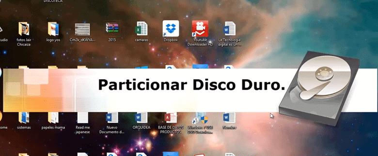 Paso a paso para particionar tu disco duro en Windows 10
