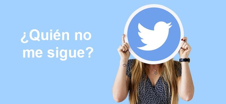 saber quien no me sigue en twitter